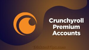 Crunchyroll Premium Accounts
