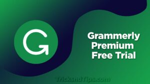 Grammerly Premium Free trial