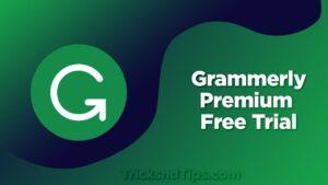 Grammerly Premium Free trial