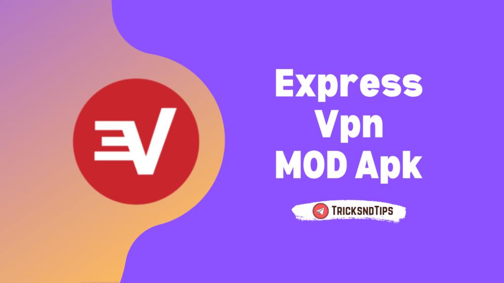 Express Vpn MOD Apk