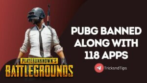 PUBG Banned Along With 118 Apps