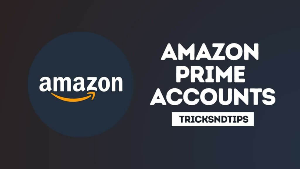 Free Amazon Prime Accounts