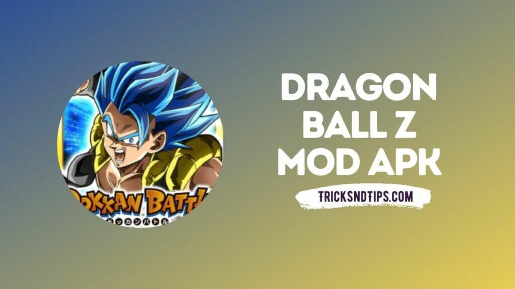 Dragon Ball Z Mod APK