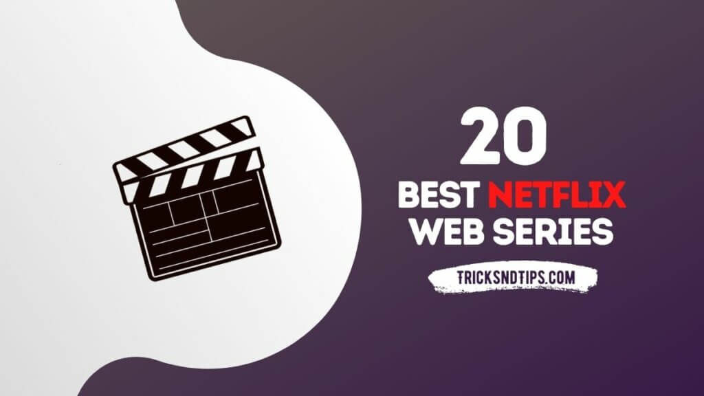 20 Best Netflix Web Series