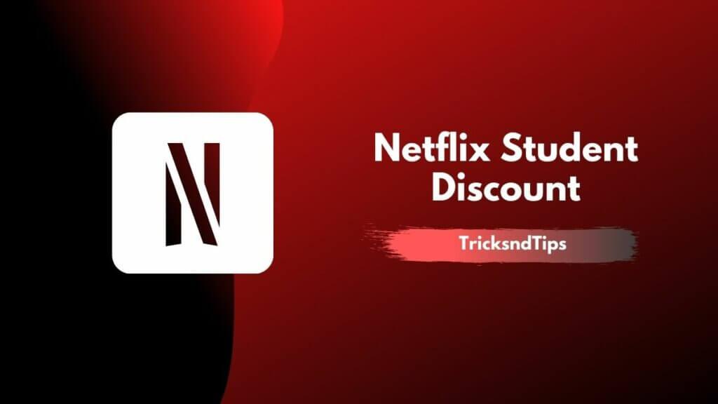 Image of Netflix Student Discount