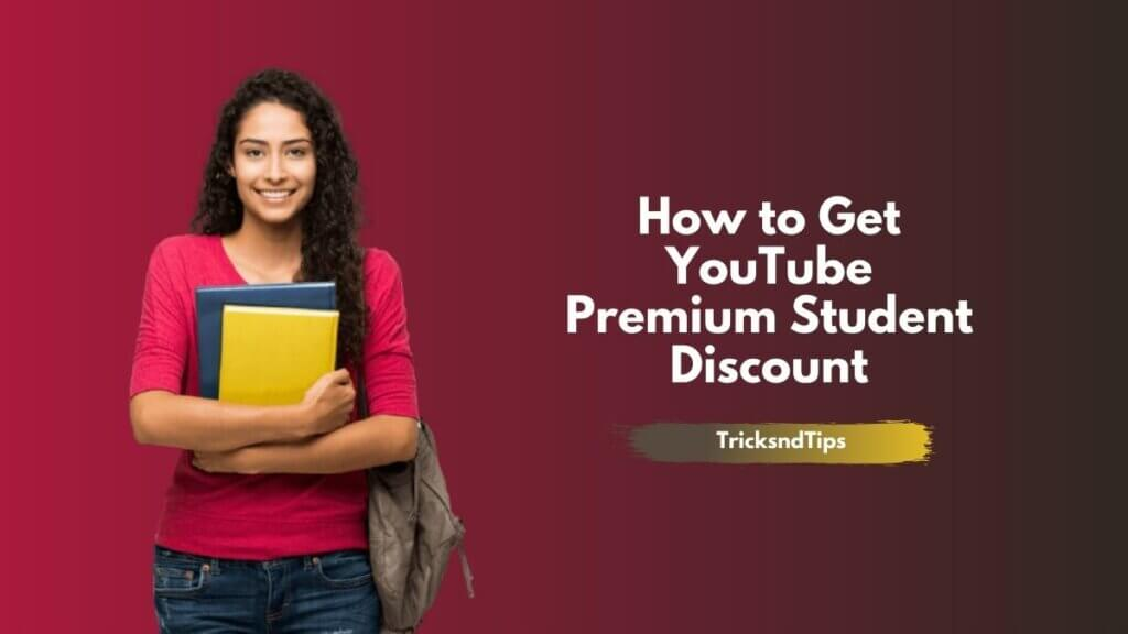 How to Get YouTube Premium Student Discount
