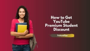 image of How to Get YouTube Premium Student Discount