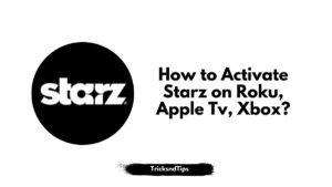 image of Activate Starz on Roku