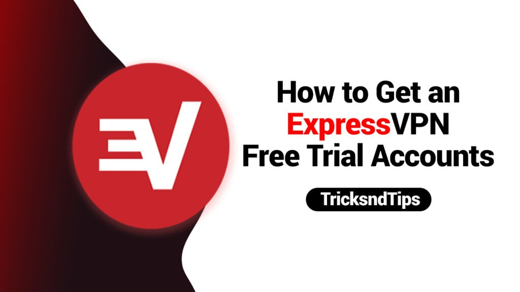How to Get an ExpressVPN Free Trial Account