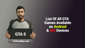 List Of All GTA Games Available On Android