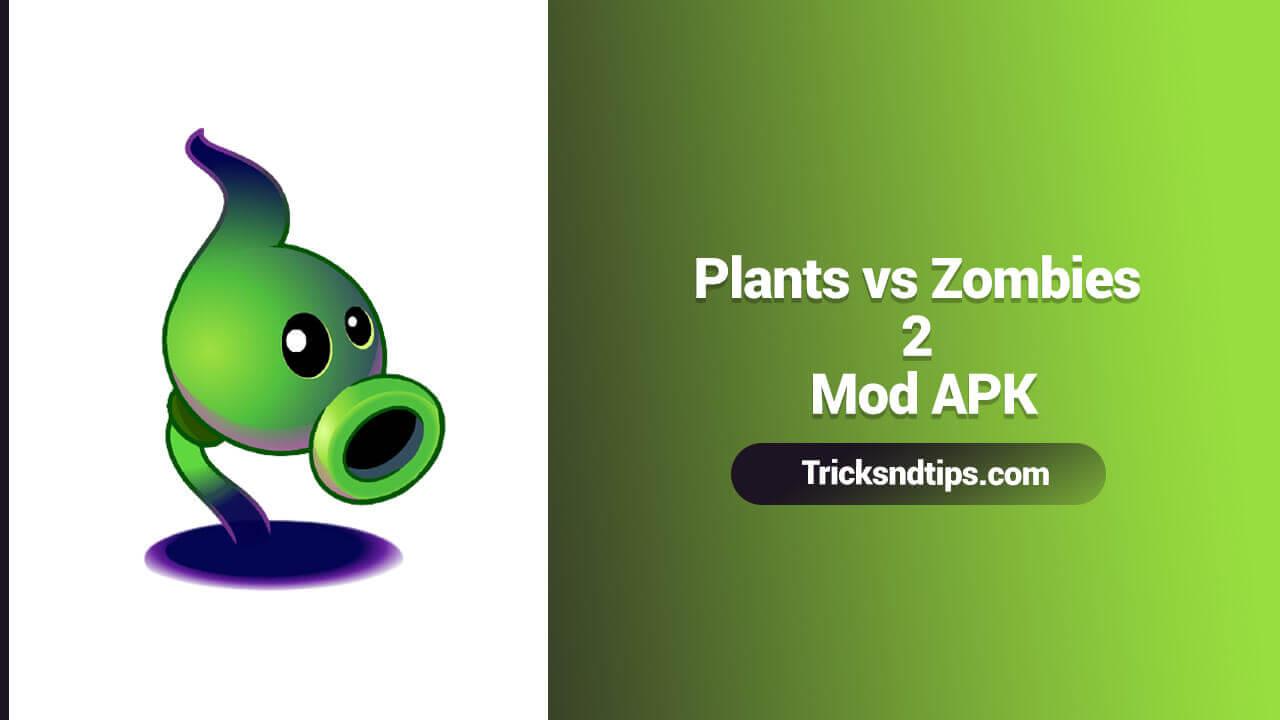 Plants Vs Zombies 2 Mod Apk V8 8 1 Hack All Mod Unlimited Gems