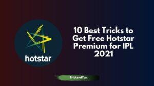 Best Tricks to Get Free Hotstar Premium for IPL