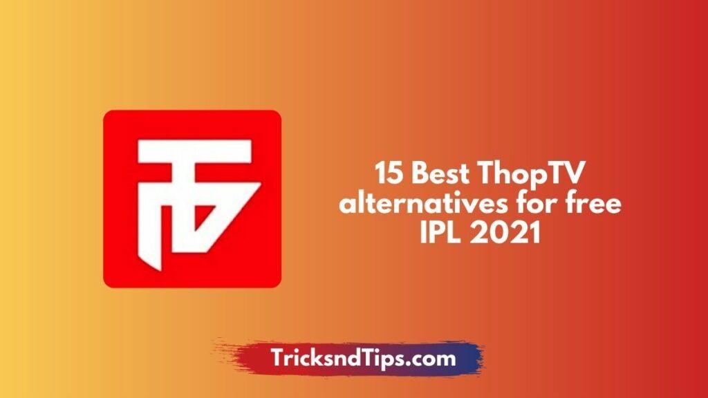 Thop TV Alternatives