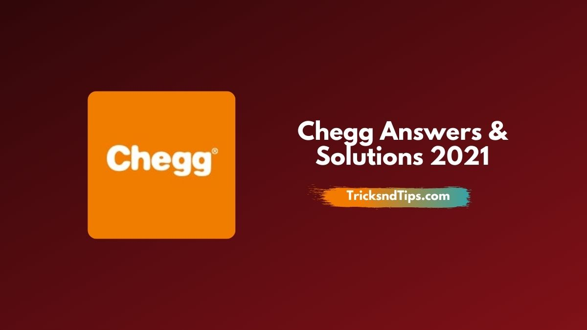 Free Chegg Answers 2021 – Unblur Chegg Links [Wor …