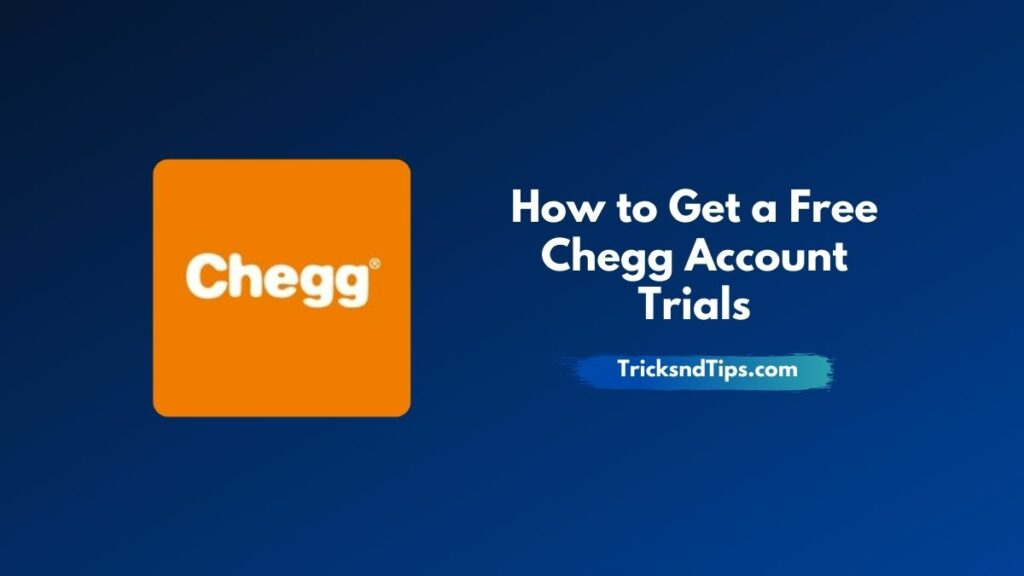 image of How to Get a Free Chegg Account Trials