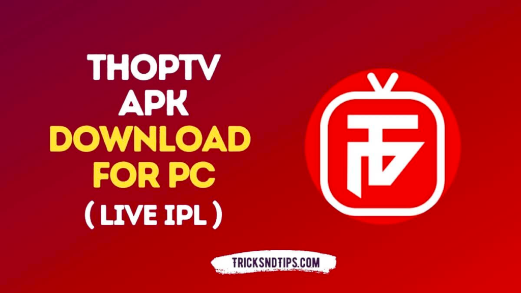 ThopTV APK For PC Download