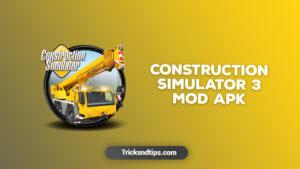 image of Construction Simulator 3 MOD Apk