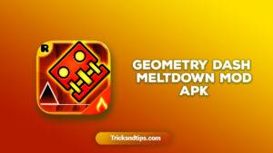 image of Geometry Dash Meltdown Mod Apk
