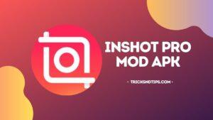 img Download InShot Pro Mod APK