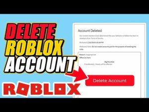 Top 5 Methods to Delete Your Roblox Account