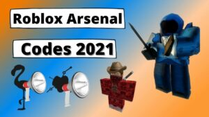 What Are Roblox Arsenal Codes 2021?