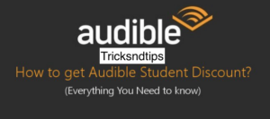 How to Get Audible Student Discount in 2021
